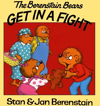The Berenstain Bears - Get in a Fight